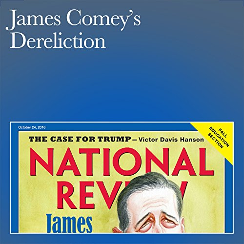 James Comey's Dereliction audiobook cover art