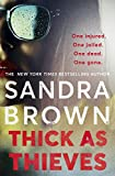 Thick as Thieves: The gripping, sexy new thriller from New York Times bestselling