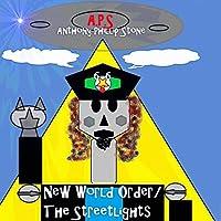New World Order / The Streetlights [Analog]