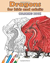 Dragons for Kids and Adults. Coloring Book.: An coloring book with 25 unusual dragons.