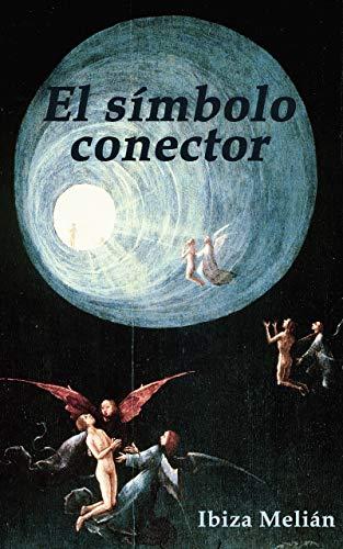 El símbolo conector (Spanish Edition)