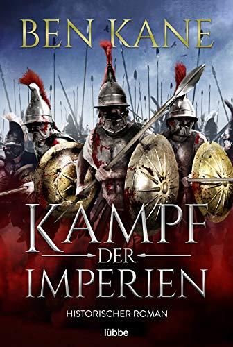 Kampf der Imperien: Historischer Roman