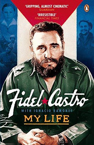 My Life Fidel Castro