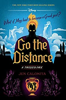 Go the Distance: A Twisted Tale (Twisted Tale, A) by [Jen Calonita]
