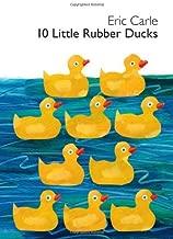 By Eric Carle - 10 Little Rubber Ducks (World of Eric Carle (Harper)) (Brdbk) (12/27/09)