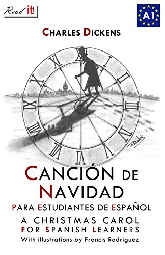 Canción de Navidad para estudiantes de español: A Christmas Carol for Spanish Learners (Read in Spanish, Band 1)