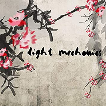 Light Mechanics