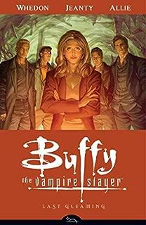 Buffy the Vampire Slayer Season 8 Volume 8: Last Gleaming