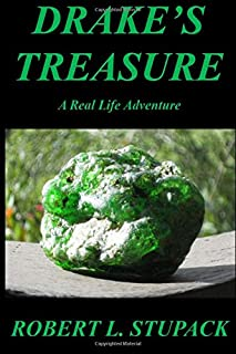 Drake's Treasure: A Real Life Adventure (Nova Albion Series) (Volume 1)
