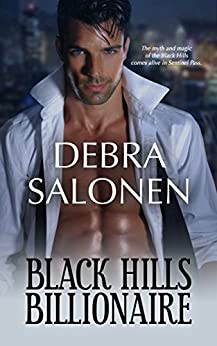 Black Hills Billionaire: a Hollywood-meets-the-real-wild-west contemporary romance series (Black Hills Rendezvous Book 2) by [Debra Salonen]