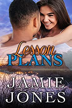 Lesson Plans: 2nd Edition (The Tempted Teachers Series Book 1) by [Jamie Jones]