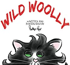 Wild Woolly: A rhyming picture book about anti-bullying, kindness and manners