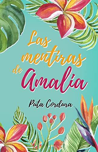 Las mentiras de Amalia (Saga Amalia nº 2)
