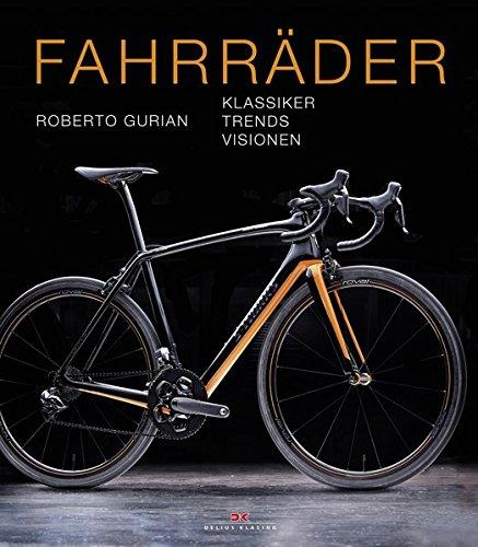Fahrräder: Klassiker – Trends – Visionen