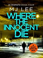 Where the Innocent Die (DI Ridpath Crime Thriller)