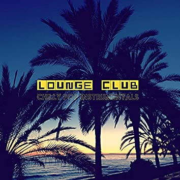 Chilly Pop Instrumentals (Lounge Club Mix)