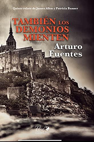 También los demonios mienten (También los demonios… nº 5) (Spanish Edition)