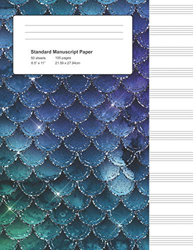 Standard Manuscript Paper: Mermaid Glitter Scales Blank Sheet Music Notebook (Gifts for Music Lovers, Band 1)