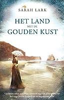 Het land met de gouden kust (Nieuw-Zeeland: Elizabeth Station Book 1)