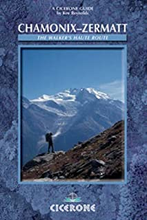 Chamonix to Zermatt (A Cicerone Guide)