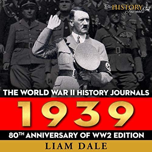 The World War II History Journals: 1939 cover art