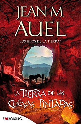 La tierra de las cuevas pintadas (edición 2020): La esparada sexta parte de la serie LOS HIJOS DE LA TIERRA® por fin en bolsillo. (EMBOLSILLO)