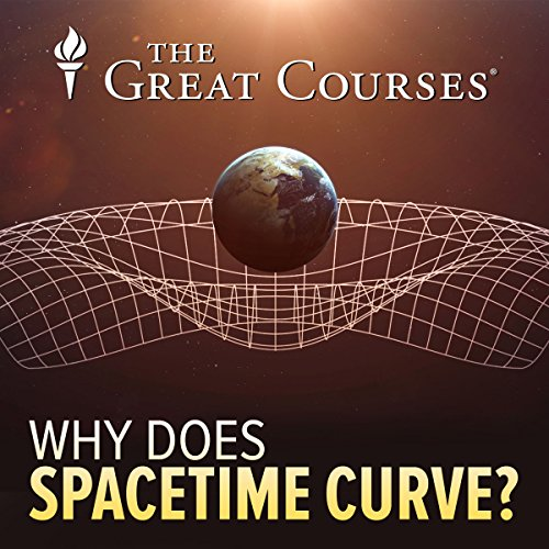 Why Does Spacetime Curve? audiobook cover art
