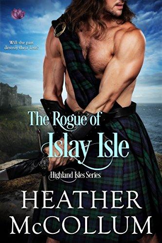 The Rogue of Islay Isle (Highland Isles Book 2) (English Edition)
