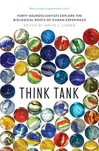 Image of Think Tank: Forty Neuroscientists Explore the Biological Roots of Human Experience