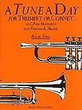 A Tune A Day: For Trumpet Or Cornet (Book Two): Noten für Trompete oder Horn: 2