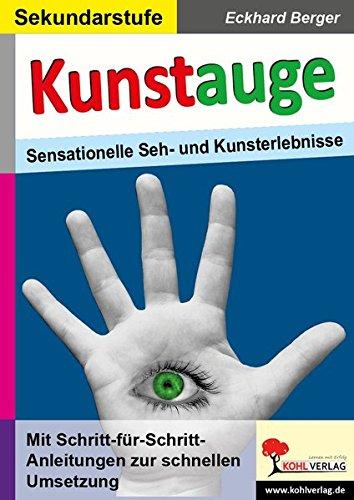 Kunstauge: Sensationelle Seh- und Kunsterlebnisse