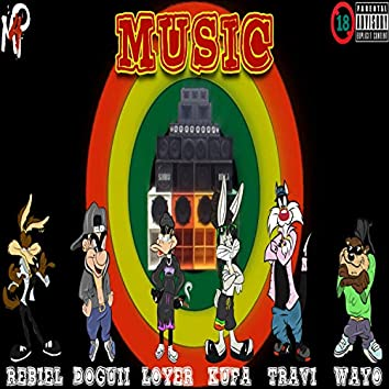 Music (feat. May King, El Doggui, Rebiel & Wayo)