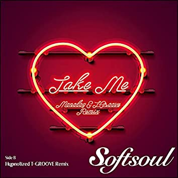 TAKE ME (MONOLOG & T-GROOVE REMIX) / HYPNOTIZED (T-GROOVE REMIX)