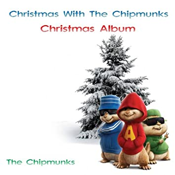 Christmas With The Chipmunks (Christmas Album)