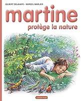Les albums de Martine: Martine protege la nature