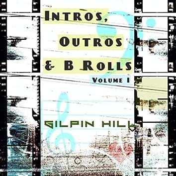 Intros, Outros & B Rolls, Vol. I