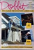 DOBBIT [No 84] du 01/07/1995 - BRICOLAGE - JARDIN ECLAIRAGE - ARTISANAT - FORMATION - LES ECHELLES - LES ESCABEAUX ET LES ECHAFAUDAGES.