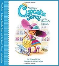 Princess Cupcake Jones and the Queen's Closet (Princess Cupcake Jones Series)