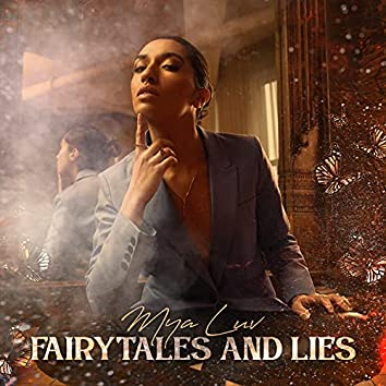 Fairytales and Lies