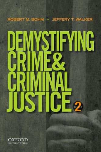 Download Demystifying Crime and Criminal Justice 019984383X