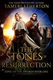 The Stones of Resurrection (Song of the Swords Book 1)