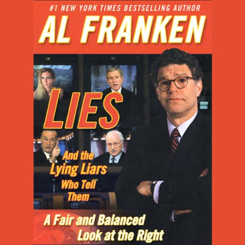 Lies and the Lying Liars Who Tell Them cover art