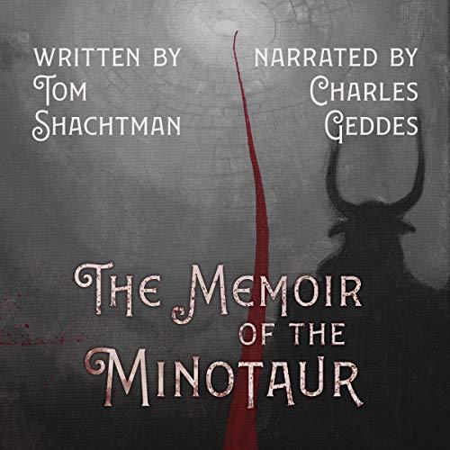 The Memoir of the Minotaur Audiobook By Tom Shachtman cover art