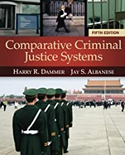 Comparative Criminal Justice Systems 5th edition by Dammer, Harry R., Albanese, Jay S. (2013) Paperback