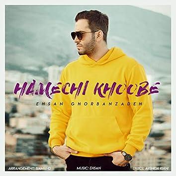 Hamechi Khoobe