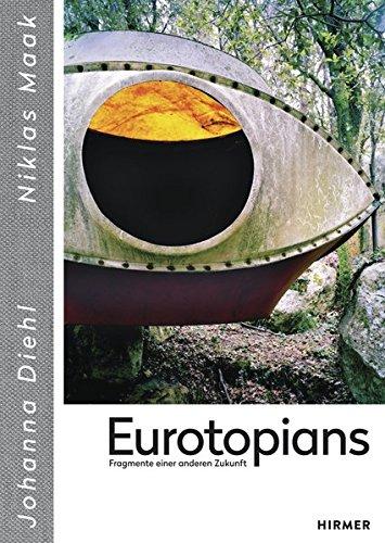 Eurotopians: Fragmente einer anderen Zukunft