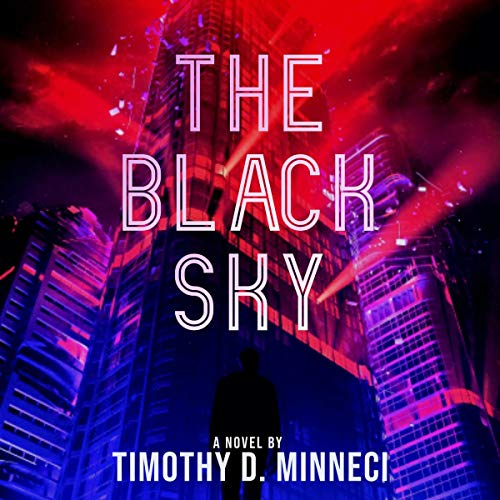 The Black Sky Audiobook By Timothy David Minneci cover art