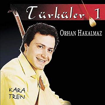Türküler 1 / Kara Tren