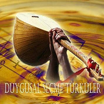 Duygusal Seçme Türküler