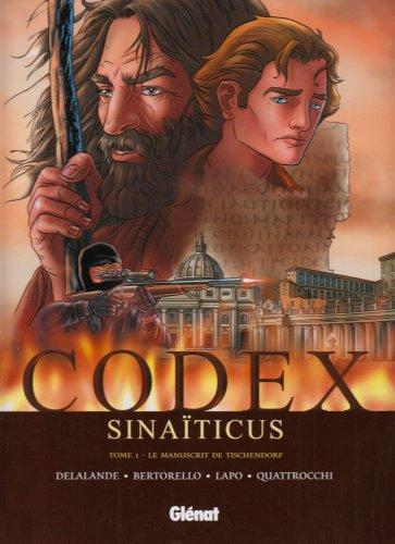 Codex Sinaïticus - Tome 01: Le manuscrit de Tischendorf